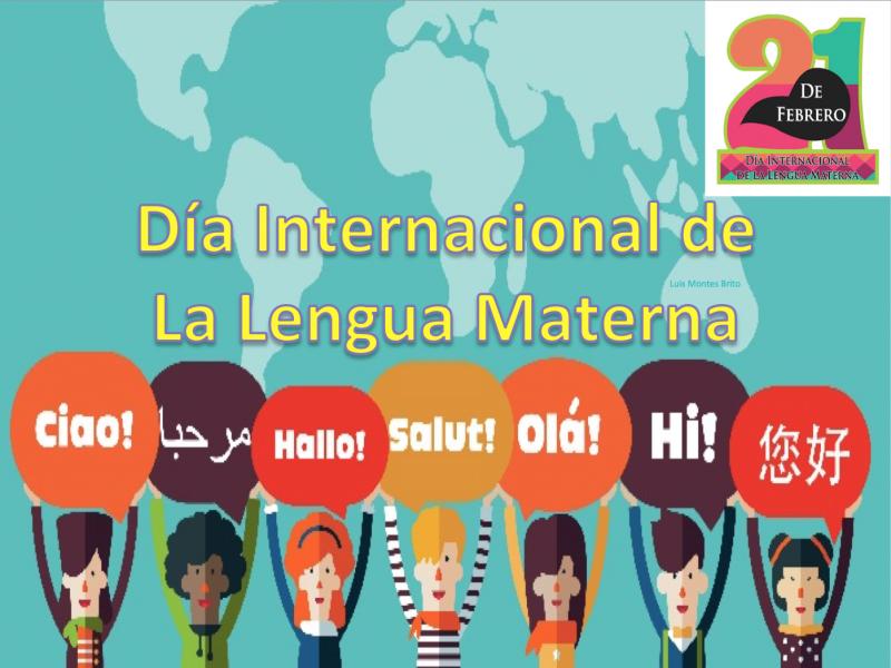 21 de febrero, día internacional de la lengua materna