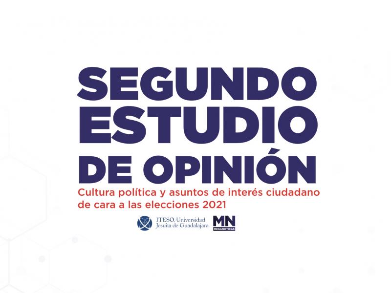2do Estudio de opinión: Cultura política y asuntos de interés