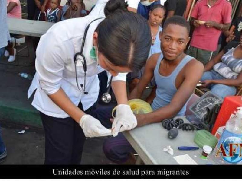 Arribarán Unidades Médicas para atender migrantes
