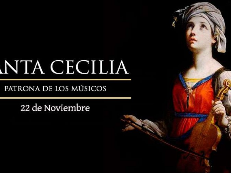 Celebra Iglesia Católica a Santa Cecilia, patrona de los músicos