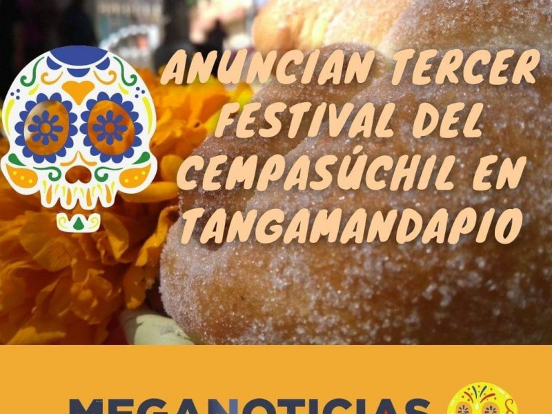 Con restricciones sanitarias, realizarán Festival del Cempasúchil en Tangamandapio