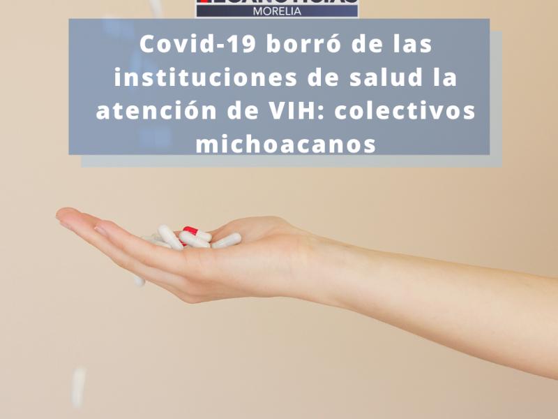 Covid-19 borró de las instituciones de salud la atención deVIH