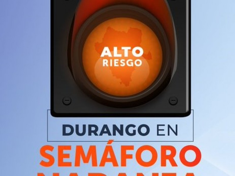 Durango cambia a semáforo epidemiológico Naranja
