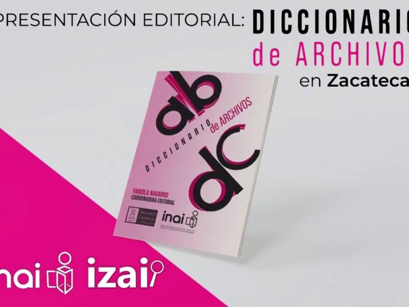 Impulsando la cultura se presenta Editorial del Diccionario de Archivos
