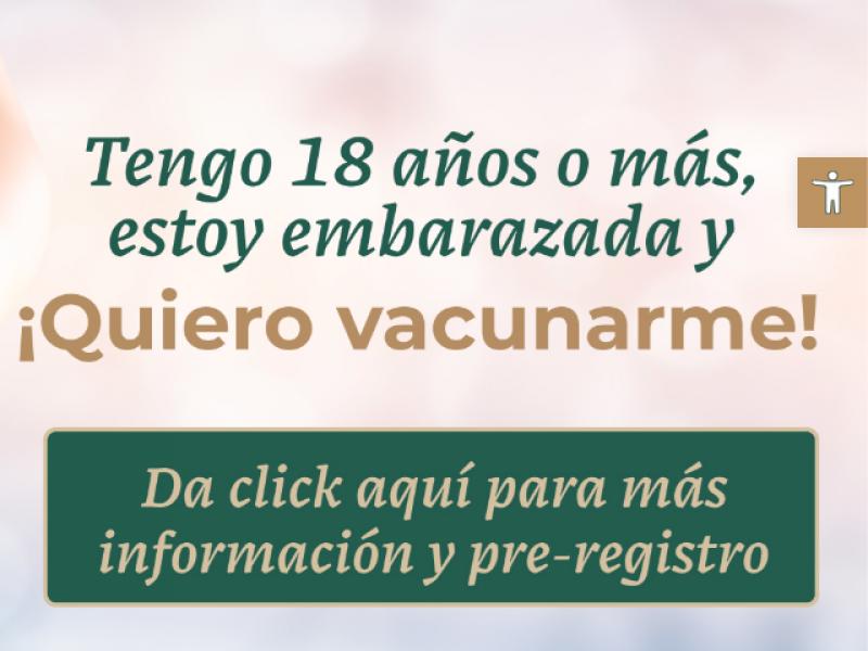 Mujeres embarazadas serán vacunadas contra COVID-19