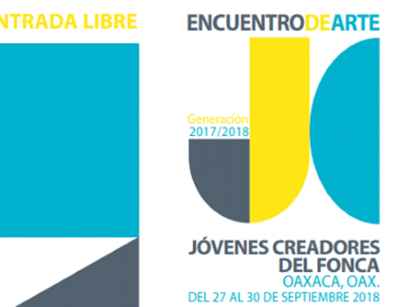 Oaxaca, sede del Tercer encuentro de jóvenes creadores