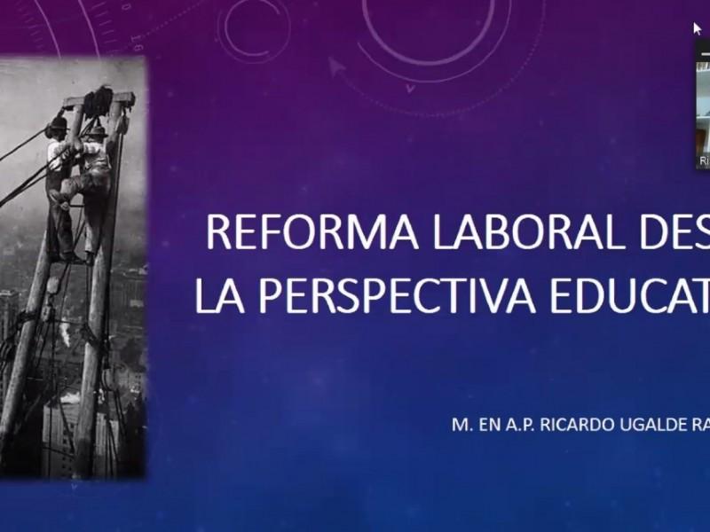 Ponencia sobre Reforma Laboral desde la Perspectiva Educativa