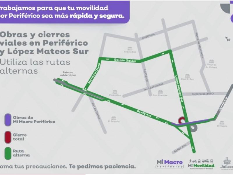 Por 15 días, cierres viales en Periférico y López Mateos