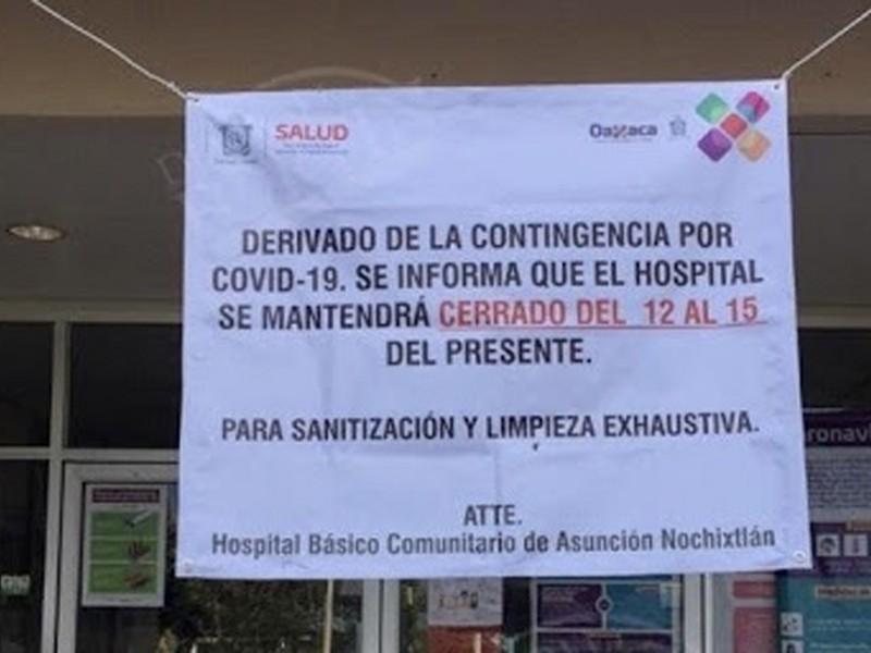 Por contagio de personal cierran Hospital en Nochixtlan