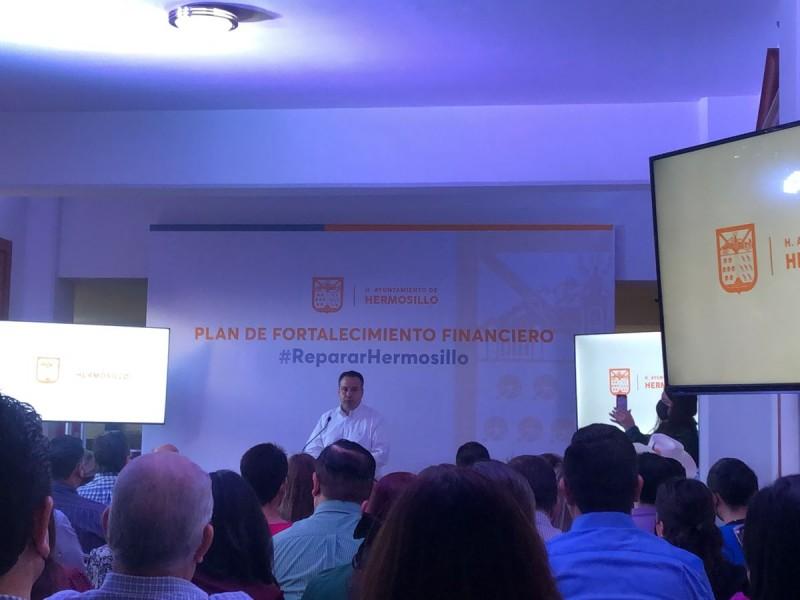 Presenta Alcalde Plan de Fortalecimiento Financiero para rescate de Hermosillo