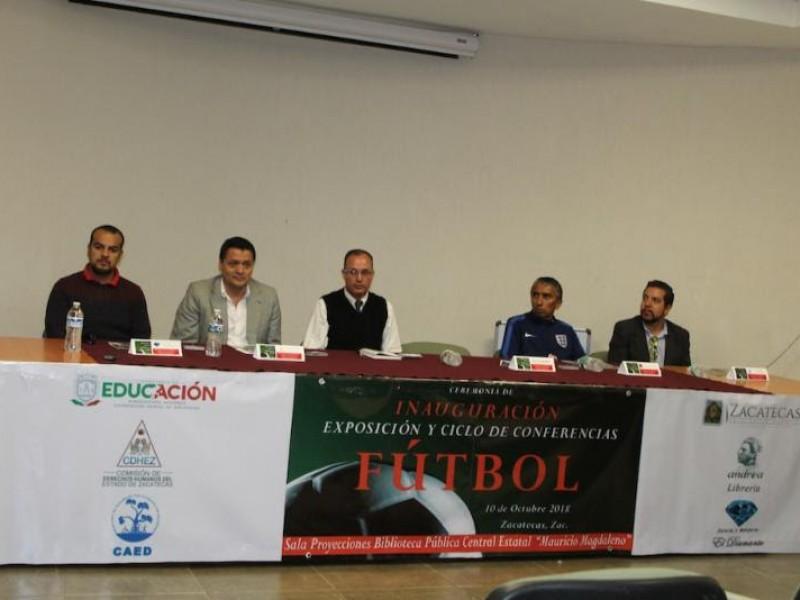 Realizarán exposición y conferencias sobre fútbol en Zacatecas