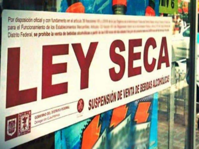 Serán 48 horas de Ley Seca por elecciones - MEGANOTICIAS